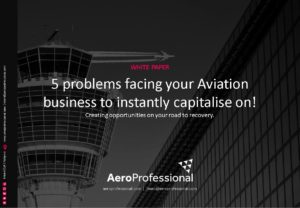 5 PROBLEMS FACING YOUR AVIATION BUSINESS TO INSTANTLY CAPITALISE ON!